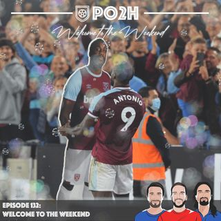 Episode 132: Welcome to the Weekend ⚒