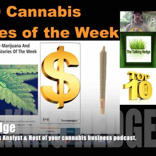 Top 10 Cannabis News Stories of the Week (May 12, 2020)