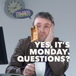 Monday Q&A