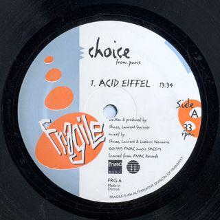 Choice - Acid Eiffel (Live At Wake Up Paris)