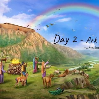 15 December 2018 - (#4 Session 2) Day 2 - Ark of Salvation