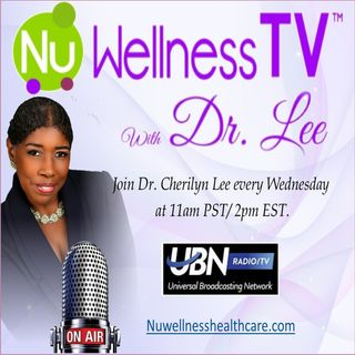 NuWellness Tv with Dr. Lee
