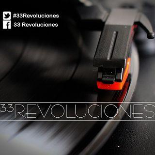 33 Revoluciones Episodio 116 Septiembre 27 2020