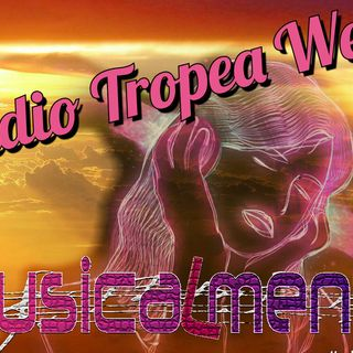 MUSICALMENTE TROPEA Presenta:
