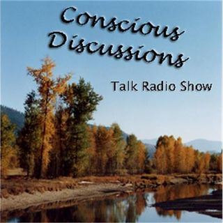 Best of Conscious Discussions #56