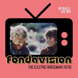 Fondavision: The Electric Horseman (1979)