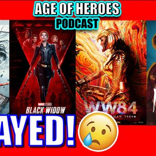 All Movies Delayed! | Episode #158
