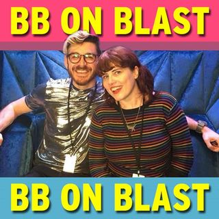 Big Brother - BB on blast