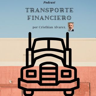 Transporte Financiero Podcast Cap 1
