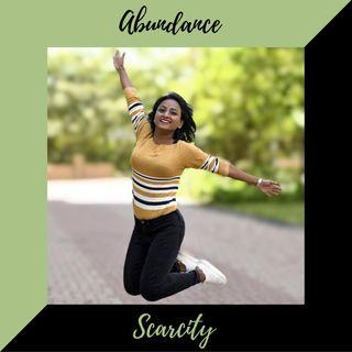 Episode 16 - Abundance vs. Scarcity mindset