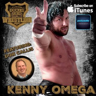 TMPT Feature Show #7: Omega Man: Kenny Omega featuring Don Callis