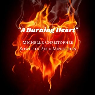A Burning Heart