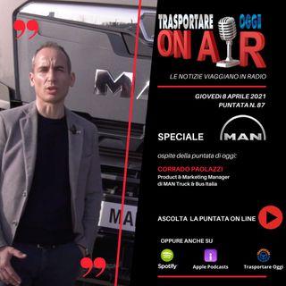 Puntata 87/2021 del 8 aprile - SPECIALE MAN TRUCK&BUS - Ospite: Corrado Paolazzi