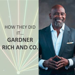How they did it... Gardner Rich
