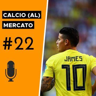 Napoli, James Rodriguez è un'occasione o una necessità? - Calcio (al) mercato #22