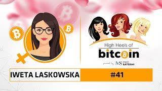 Szpilki na Bitcoinie #41 | Iweta Laskowska