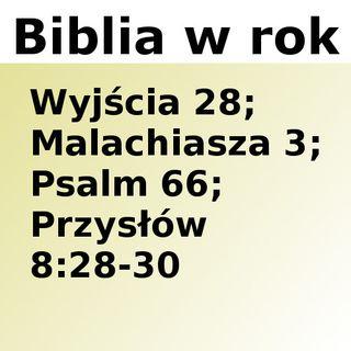 078 - Wyjścia 28, Malachiasza 3, Psalm 66, Przysłów 8:28-30