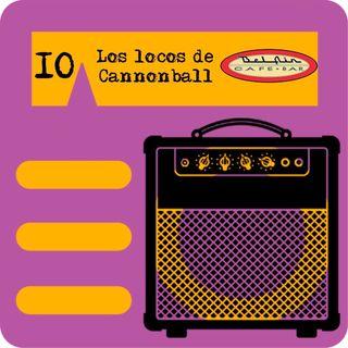 El Amply 10 - Los locos de Cannonball desde el Bel Air Café Bar