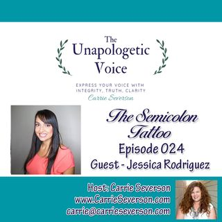 The Semicolon Tattoo w/ Jessica Rodriguez | Episode 024