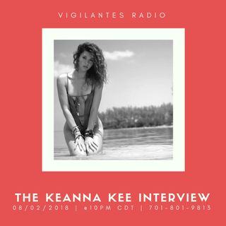 The Keanna Kee Interview.