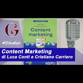 Content Marketing di Luca Conti e Cristiano Carriero (libro)