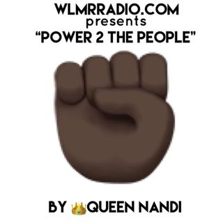 "POWER 2 THE PEOPLE""/ Queen Nandi"