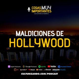 Maldiciones de Hollywood • Cosas muy Importantes • Culturizando