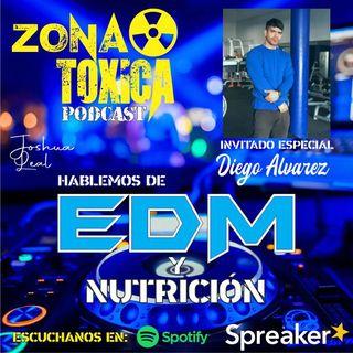 Episodio #8 T2 Hablemos de música EDM y Nutrición - Invitado especial Diego Alvarez