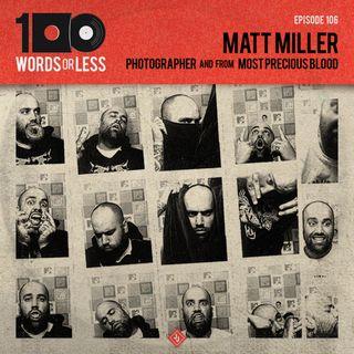 Matt Miller, professional photographer & Most Precious Blood