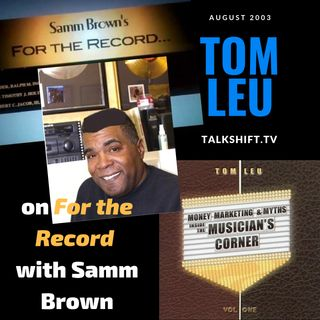 Tom Leu on For The Record Radio Show