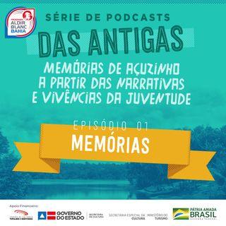 EP 01 - Memórias