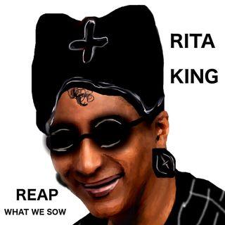 Rita King - Reap What We Sow - 7:29:21, 7.14 PM