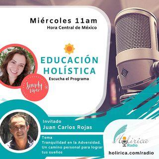 EDUCACIÓN HOLÍSTICA - JUAN CARLOS ROJAS