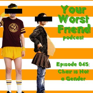 Episode 045: Chair is Not a Gender
