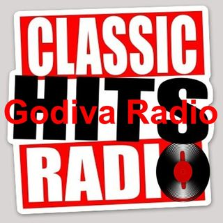 4th July 2019 Godiva Radio playing you the Greatest Classic Hits.