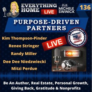 136 LIVE:  Be An Author, Real Estate, Personal Growth, Giving Back & Gratitude