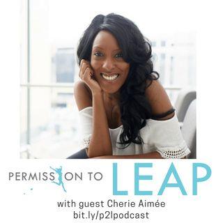 Surviving A Near Death Experience with Cherie Aimée