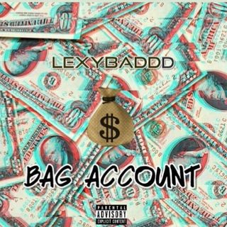 Lexy Baddd Bag Account