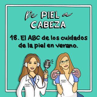 18. El ABC del cuidado de la piel en verano.