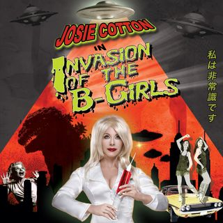 May 8-14: Josie Cotton on her re-release of Invasion of the B-Girls