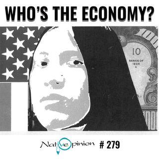 "Episode 279 ""Who's The Economy?"""