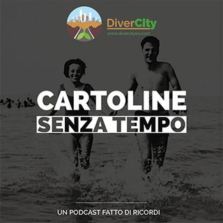 Cartoline senza tempo - DiverCity