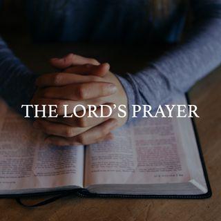 The Lord's Prayer - Pr Andy Yeoh