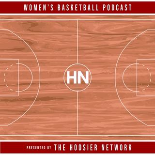 Indiana Women's Basketball Podcast - HN