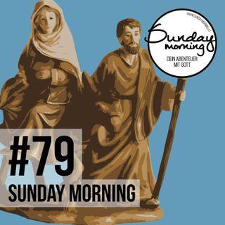 #79 - Auf dem Weg nach Bethlehem