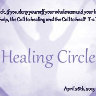 Healing Circle Meditation - 4/26/15
