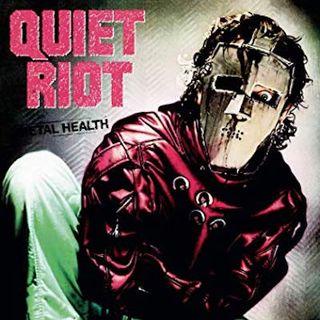 Episode 8: Quiet Riot, Metal Health