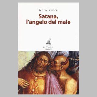 58 - Satana, l'angelo del male. Studio di demonologia cristiana