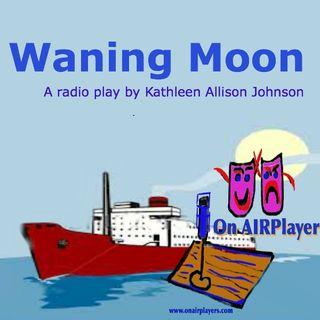 The Waning Moon OnAIRPlayers