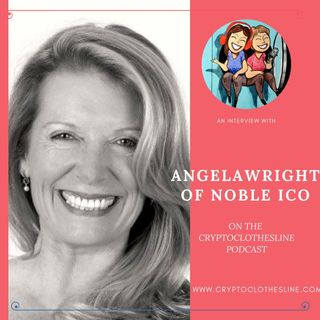 Angela Wright of Noble ICO on Crypto Clothesline Podcast